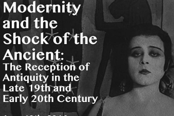 Modernity and the Shock of the Ancient