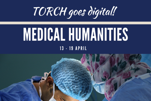 Poster for TORCH Medical Humanities, showing a team of surgeons at work