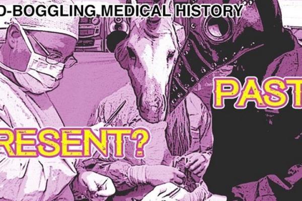 Mind-Boggling Medical History