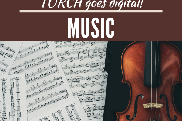 "Image of sheet music and a violin, text reads ""Torch goes digital! Music"""