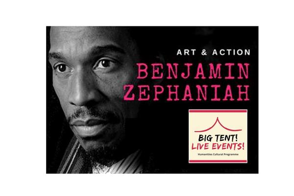 Benjamin Zephaniah image on black background, pink text and Big Tent Live Event logo