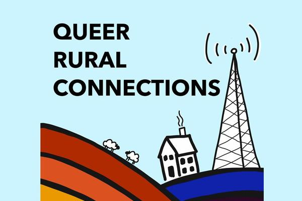queer rural connections reworked