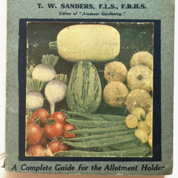 Front cover of 'A Complete Guide for the Allotment Holder' showing variety of homegrown vegetables