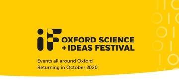 IF Oxford Science + Ideas Festival