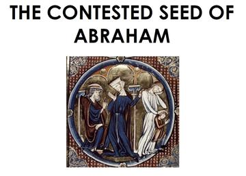 the contested seed of abraham