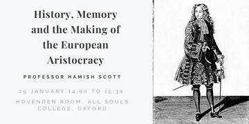 history memory and the making of the european aristocracy