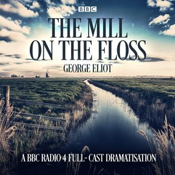 Cover image of BBC The Mill on the Floss