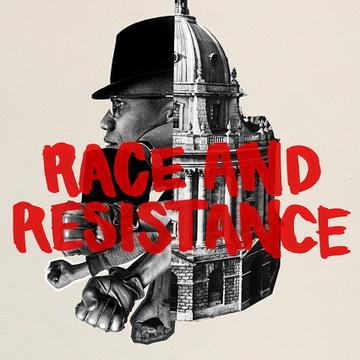 Pink background with a black and white logo of the rad cam and a face, and clenched fists. The words 'race and resistance' are painted in red over the top.